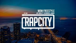 Jay Rock Wow Freestyle Ft Kendrick Lamar