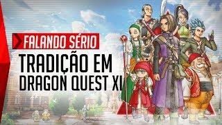 As Tradições em Dragon Quest XI
