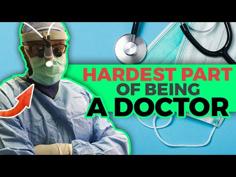 Hardest Parts of Becoming a Doctor