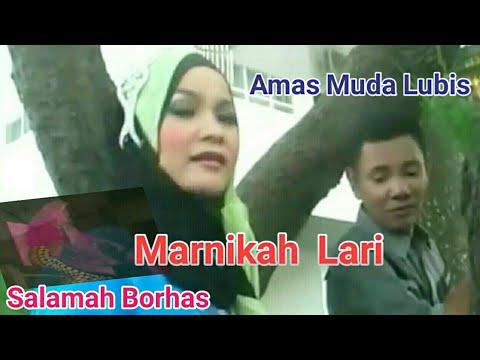 Download  MARNIKAH LARI - Lagu Tapsel - AMAS MUDA LUBIS ft SALAMAH BORHAS Gratis, download lagu terbaru