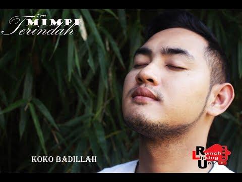 Impian Mimpi Terindah - Cover Adnan KDIby Model Koko Abdillah