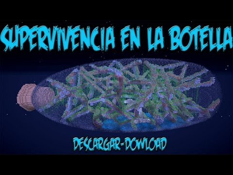 Mapa de supervivencia para minecraft 1.7.2 SUPERVIVENCIA EN LA BOTELLA