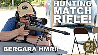 Hunting Match Rifle! Bergara HMR 6.5 Creedmoor