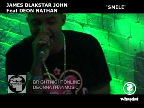 SMILE - JAMES BLAKSTAR JOHN feat DEON NATHAN