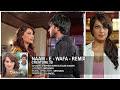 Naam E Wafa Remix Full Song Audio Creature 3d Farhan ...