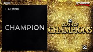 """WWE: Clash Of Champions 2017 - """"Champion"""" - Official Theme Song"""