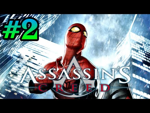 SOY EL HOMBRE ARAÑA!!! - Assassin's Creed - #2