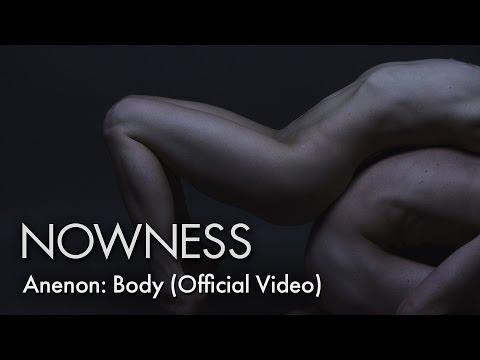 Anenon Body music videos 2016