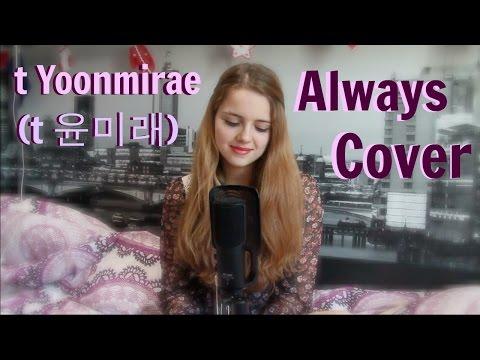 t Yoonmirae(t 윤미래)- Always (Descendants of the Sun OST) Cover