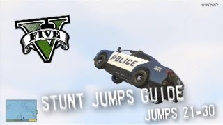 Grand Theft Auto V - Stunt Jumps Guide, Part #3 - Jumps 21-30
