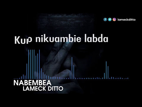 Lameck Ditto - Nabembea (Official Lyric Video)