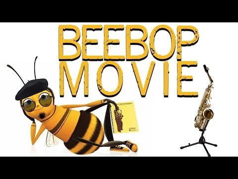 The bee movie trailer but every time they say bee Charlie Parker plays BEEBOP