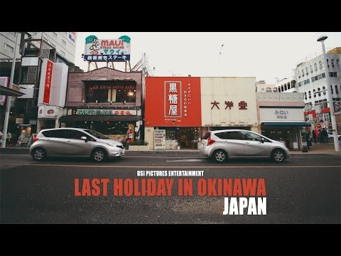 Last Holiday in Okinawa Japan (Shot it with A7SII) #1