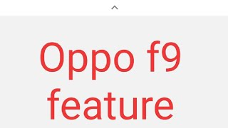 Oppo F9 Version RAM and ROM