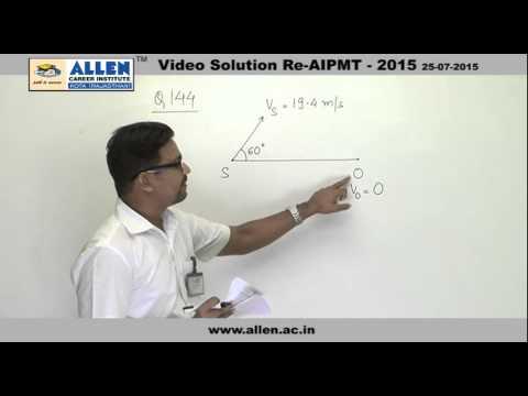 AIPMT 2015 Re-Exam Physics Solution – Q. No. 143, 144 (Paper Code-A)