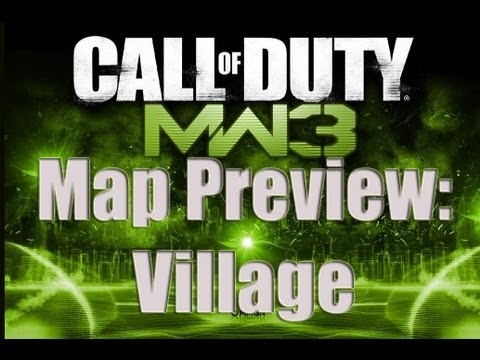 MW3 MAPS PREVIEW - VILLAGE : Modern Warfare 3 Maps and guns Confirmed Gameplay Footage Breakdown NEW