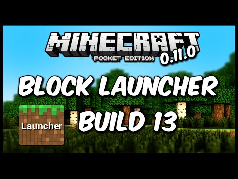 BLOCK LAUNCHER PARA MINECRAFT PE 0.11.0 BUILD 13 l DESCARGA