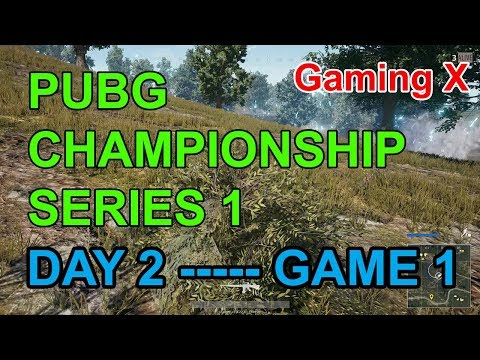 Gaming X - PUBG CHAMPIONSHIP SERIES 1 - Day 2 - Game 1 - MixiGaming PewPew RIP113 FFQ