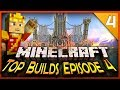 MineCraft Top Builds Of The Week! (Episode #4)