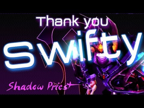 World of Warcraft - Shadow Priest PvP - SWIFTY THANK YOU