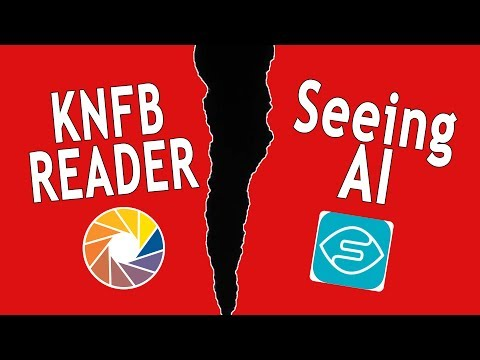 Seeing AI VS KNFB Reader - The Blind Life