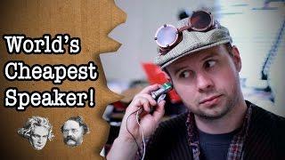 World's cheapest speaker!