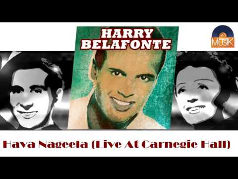 Harry Belafonte - Hava Nagila (Live Carnegie Hall)