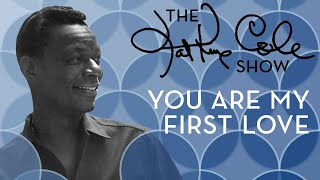 Клип Nat King Cole - You Are My First Love
