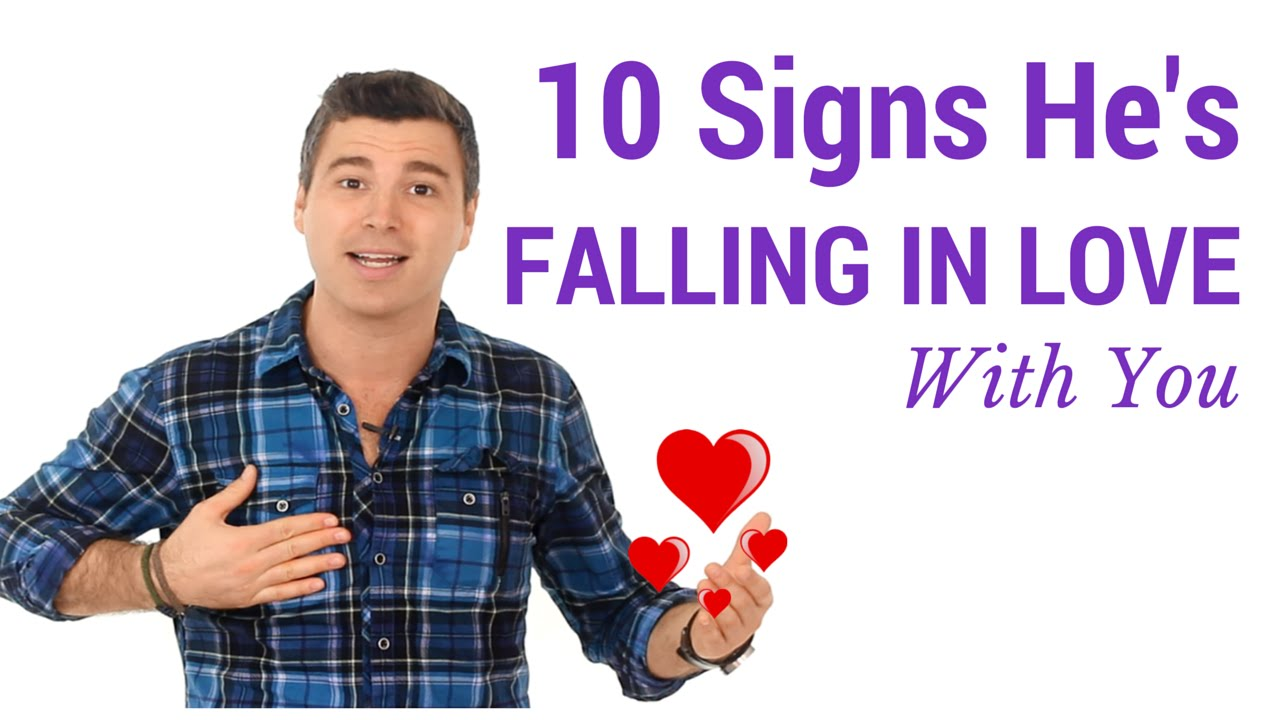 signs a man has fallen in love with you
