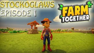 Lets Play Farm Together - Episode 1