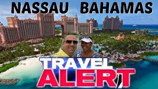 Travel Security Warnings in Nassau Bahamas 👀