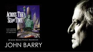 JOHN BARRY 'Across The Sea Of Time' Complete Original Motion Picture Soundtrack 1995