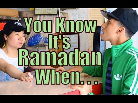 YOU KNOW IT'S RAMADAN WHEN...