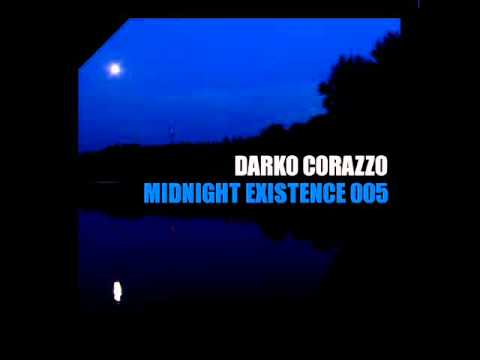 Deep House 2011 Mix / Darko Corazzo — Midnight Existence 005