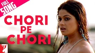 Download Chori Pe Chori - Full Song | Saathiya | Vivek Oberoi | Rani Mukerji | Sonu Nigam | A. R. Rahman 3Gp Mp4