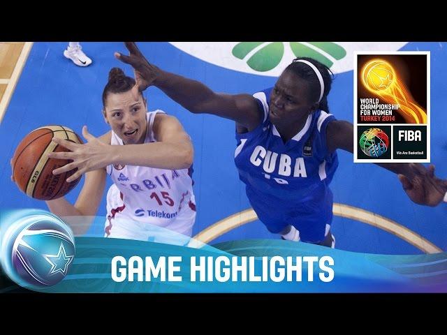 Serbia v Cuba - 1/4-Final Qualification Game - 2014 FIBA World Championship for Women