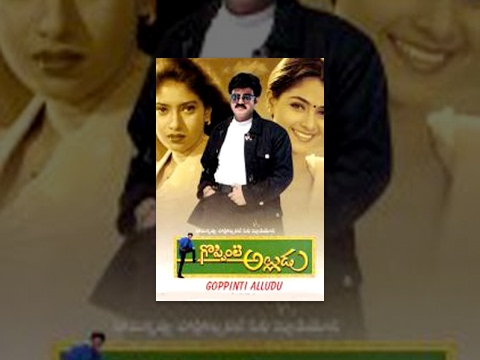 Goppinti Alludu Telugu Full Length Movie ||  Balakriskna , Simran , Sanghavi
