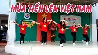 Múa cho bé (mua cho be) Tiến lên Việt Nam.