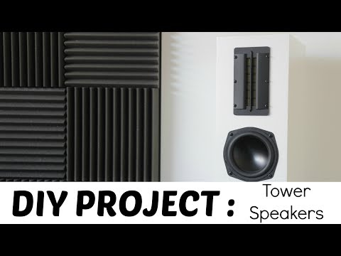 DIY - TOWER SPEAKERS BUILD!