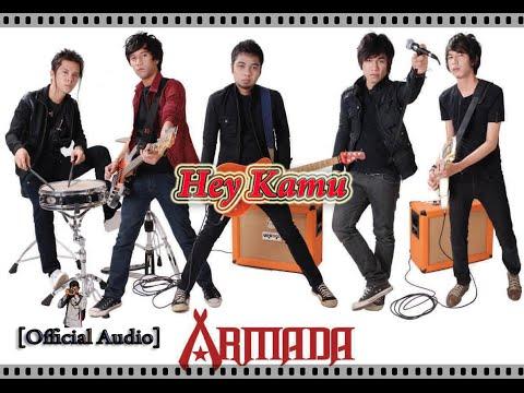 Armada - Hey Kamu (Official Audio)