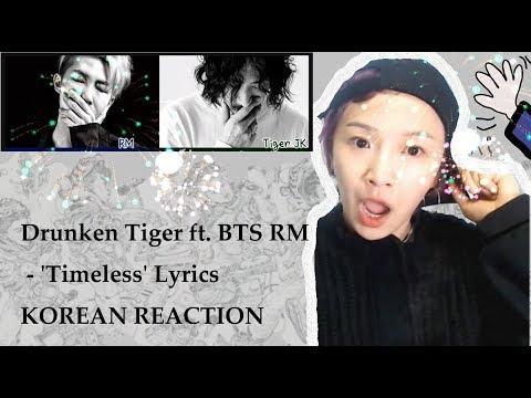 KOREAN REACTION - Drunken Tiger - Timeless Feat. RM Of BTS