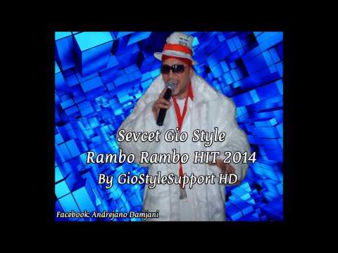 Sevcet Gio Style - Rambo Rambo 2014 Hit #giostylesupport video