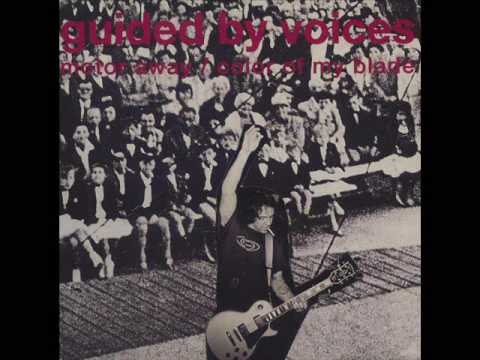 Guided By Voices - Color Of My Blade
