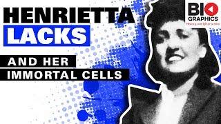 Henrietta Lacks: The Immortal Woman