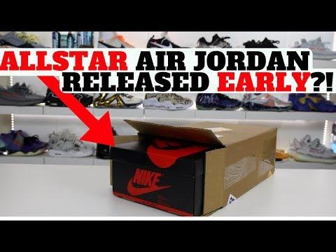 RELEASING EARLY?! 2018 ALL STAR AIR JORDAN SNEAKER UNBOXING!