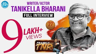 Tanikella Bharani Exclusive Interview || Frankly With TNR #27 || Talking Movies With iDream # 190