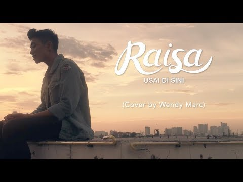 Raisa - Usai Di Sini (Cover by Wendy Marc)
