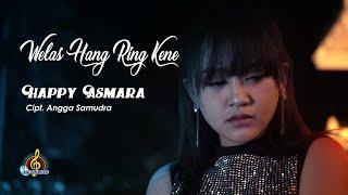 Download lagu HAPPY ASMARA - WELAS HANG RING KENE ( )