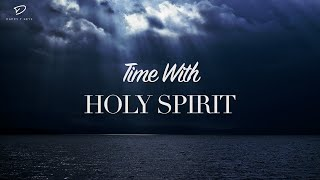 Time With Holy Spirit: 3 Hour Prayer Time Music | Christian Meditation Music | Alone With God