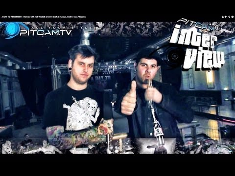 A DAY TO REMEMBER - Interview with Neil Westfall & Kevin Skaff at Huxleys, Berlin / www.PitCam.tv Music Videos